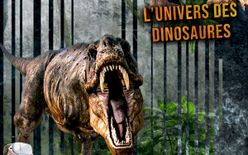 Exposition : L'univers des Dinosaures - ANNULEE